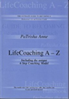 Life Coaching A-Z author and Master VIP Coach PaTrisha-Anne Todd