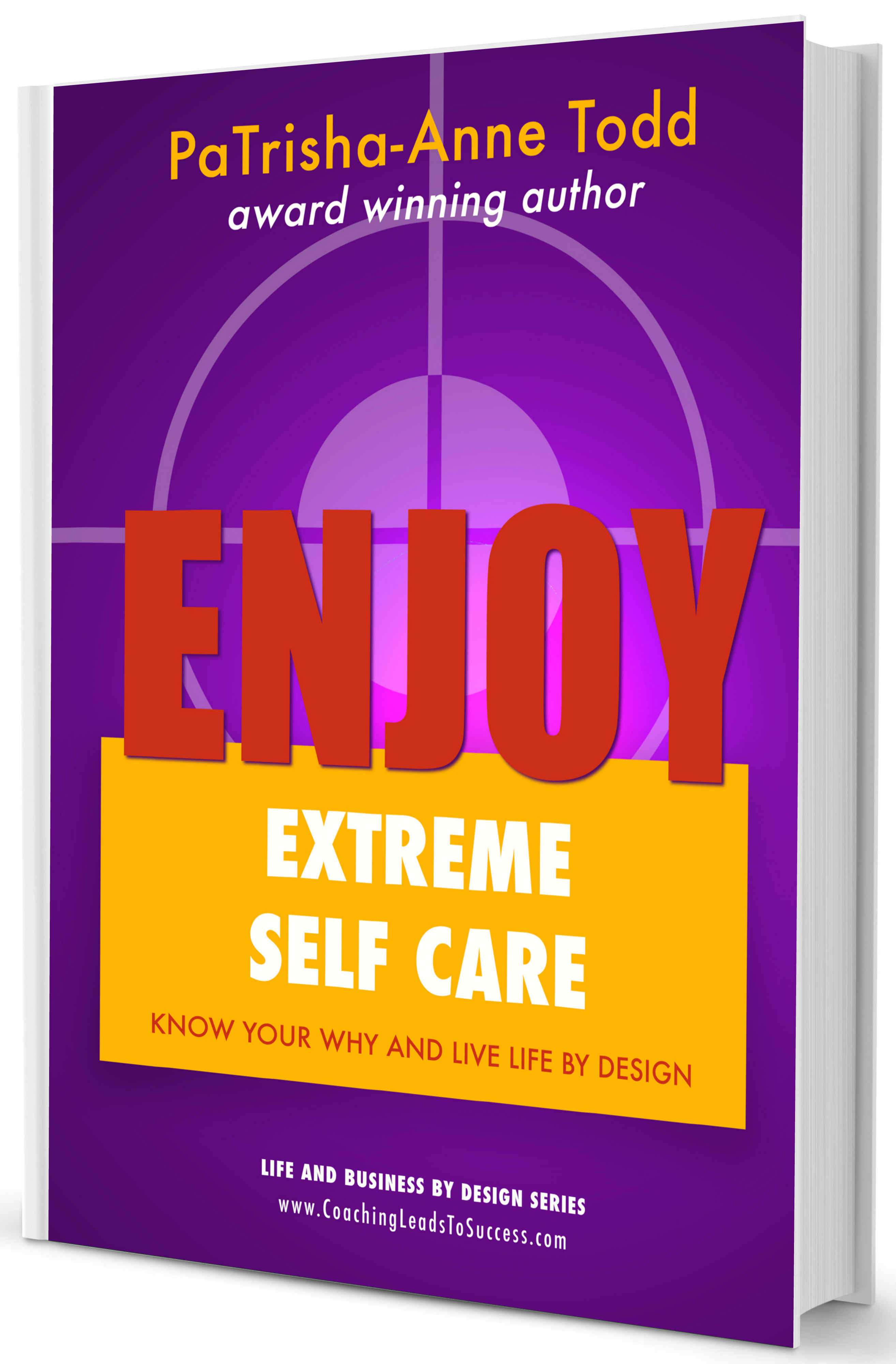 Extreme Self Care by PaTrisha-Anne Todd