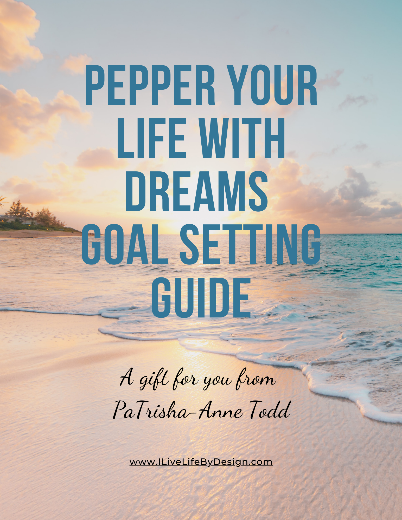 Pepper Your Life with Dreams a gift from PaTrisha-Anne Todd at www.CoachingLeadsToSuccess.com