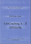 Life Coaching A-Z the ultimate guide to positive coaching written by PaTrisha-Anne Todd